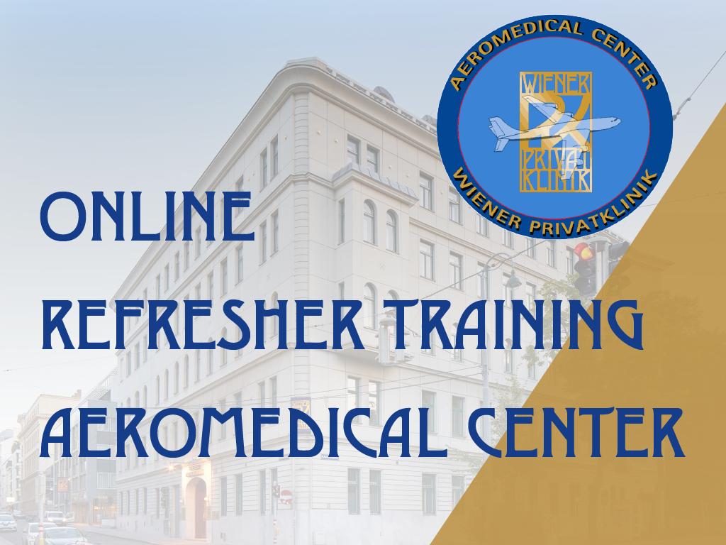 Refresher Training für AMEs @Aeromedical Center WPK